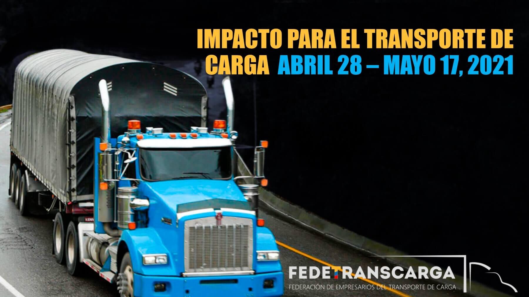 Impacto del paro y los bloqueos en el transporte de carga
