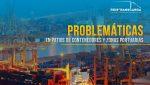 Problemáticas en patios de contenedores y zonas portuarias