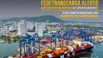 Fedetranscarga alertó a Supertransporte por ineficiencias en Pto. de Cartagena